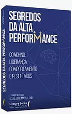 Livro  SEGREDOS DA ALTA PERFORMANCE